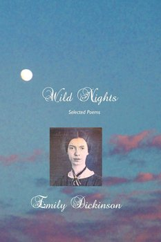 Wild Nights-Dickinson Emily