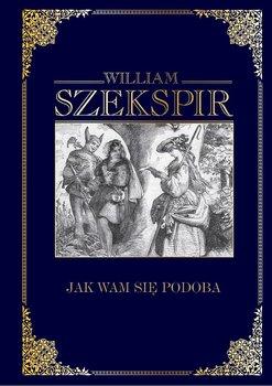 Wiliam Szekspir Dzieła wszystkie