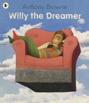 Willy the Dreamer-Browne Anthony