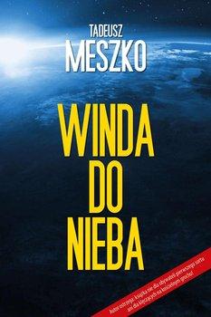 Winda do nieba-Meszko Tadeusz