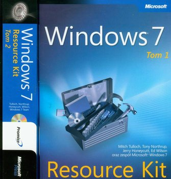 Windows 7. Resource Kit. Tom 1-2 - Tulloch Mitch, Northrup Tony, Honeycutt Jerry, Wilson Ed