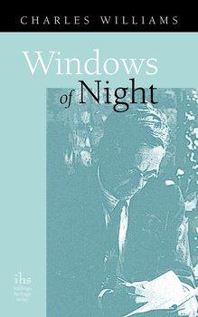 Windows of Night-Williams Charles