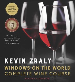Windows on the World: Complete Wine Course - Zraly Kevin