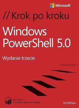 Windows PowerShell 5.0. Krok po kroku-Wilson Ed