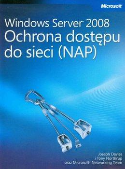Windows Server 2008. Ochrona dostępu do sieci NAP-Opracowanie zbiorowe