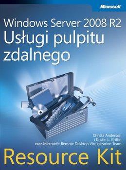 Windows Server 2008 R2. Usługi pulpitu zdalnego. Resource Kit-Anderson Christa, Griffin Kristin L.