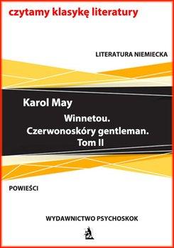 Winnetou. Czerwonoskóry gentleman. Tom 2-May Karol