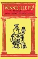 "Winnie Ille Pu A Latin Translation of A. A. Milne's ""Winnie-the-Pooh""-Milne A. A."