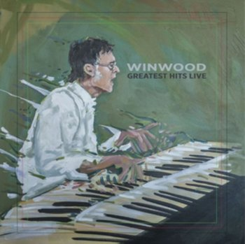 Winwood Greatest Hits Live - Winwood Steve