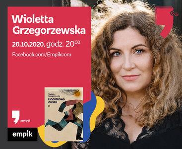 Wioletta Grzegorzewska – Spotkanie | Wirtualne Targi Książki. Apostrof