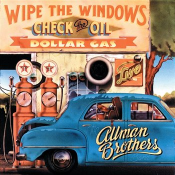 Wipe The Windows, Check The Oil, Dollar Gas-The Allman Brothers Band