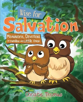 Wise for Salvation-Thomas Christie