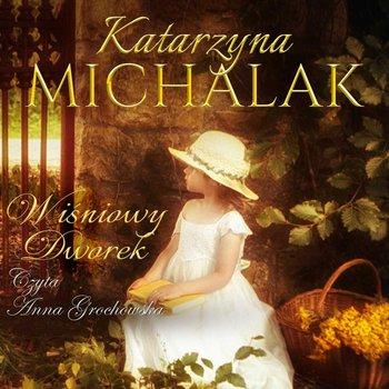 Wiśniowy dworek-Michalak Katarzyna