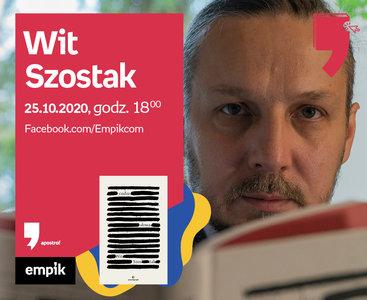 Wit Szostak – Premiera | Wirtualne Targi Książki. Apostrof