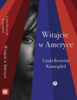 Witajcie w Ameryce-Bostrom Knausgard Linda