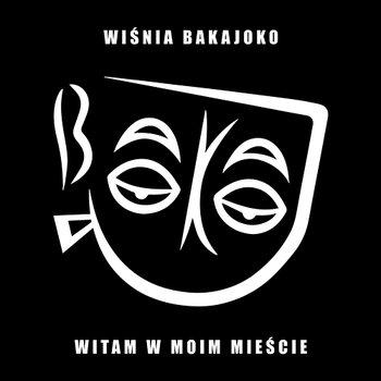 Witam w moim mieście-Wiśnia Bakajoko