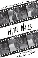 With Nails - Grant Richard E.