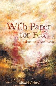 With Paper For Feet-McGowan Jennifer A
