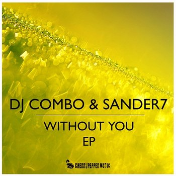 Without You (EP) - DJ Combo, Sander-7