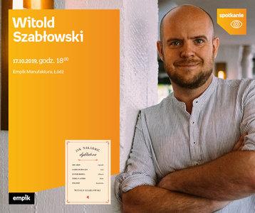Witold Szabłowski   Empik Manufaktura