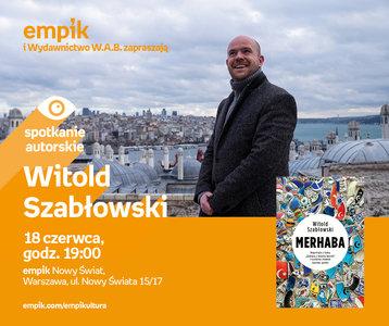 Witold Szabłowski | Empik Nowy Świat