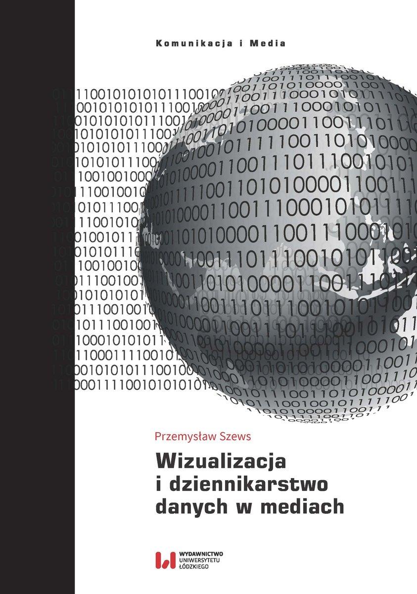 Wizualizacja i dziennikarstwo danych w mediach