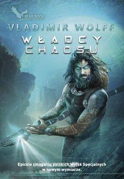 Władcy chaosu-Wolff Vladimir