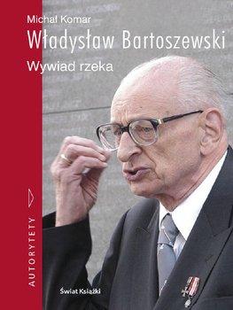 Władysław Bartoszewski. Wywiad rzeka                      (ebook)