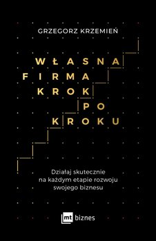 Własna firma krok po kroku-Krzemień Grzegorz