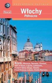Włochy Północne Przewodnik Pascala-Opracowanie zbiorowe