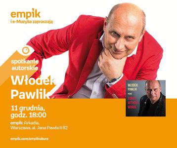 Włodek Pawlik | Empik Arkadia