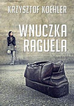 Wnuczka Raguela-Koehler Krzysztof