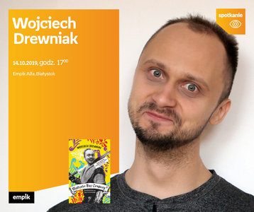 Wojciech Drewniak | Empik Alfa