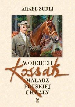 Wojciech Kossak. Malarz polskiej chwały-Zurli Arael