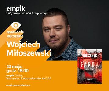 Wojciech Miłoszewski | Empik Junior