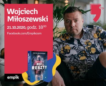 Wojciech Miłoszewski – Spotkanie | Wirtualne Targi Książki