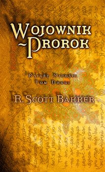 Wojownik. Prorok-Bakker Scott R.