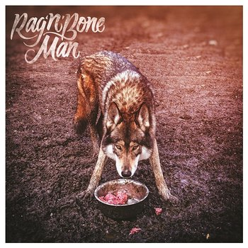 Wolves - Rag'N'Bone Man