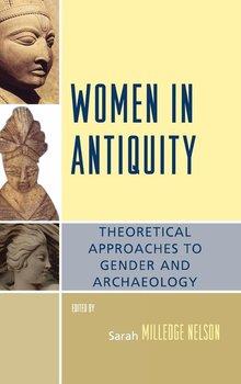 Women in Antiquity-Nelson Sarah Milledge