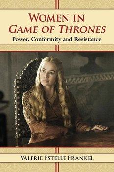 Women in Game of Thrones-Frankel Valerie Estelle