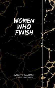 Women Who Finish - Quarterly Planner-Young Robyn-Ann