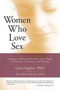 Women Who Love Sex-Ogden Gina