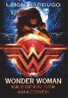Wonder Woman - Kriegerin der Amazonen-Bardugo Leigh