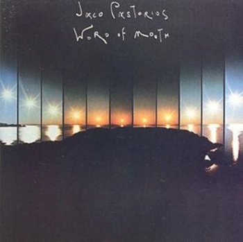 Word Of Mouth-Jaco Pastorius Big Band