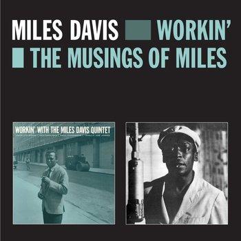 Workin' Plus Musings Of Miles (Remastered)-Davis Miles, Coltrane John, Garland Red, Chambers Paul, Jones Philly Joe, Pettiford Oscar