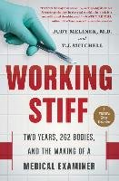 Working Stiff - Melinek Judy Md, Mitchell T. J.