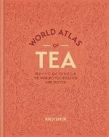 World Atlas of Tea - Smith Krisi