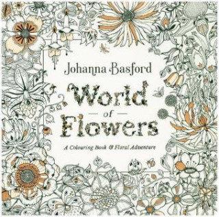 World of Flowers-Basford Johanna