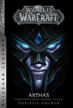 World of WarCraft: Arthas. Przebudzenie Króla Lisza-Golden Christie