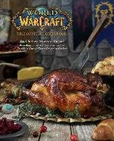 World of Warcraft: The Official Cookbook - Monroe-Cassel Chelsea